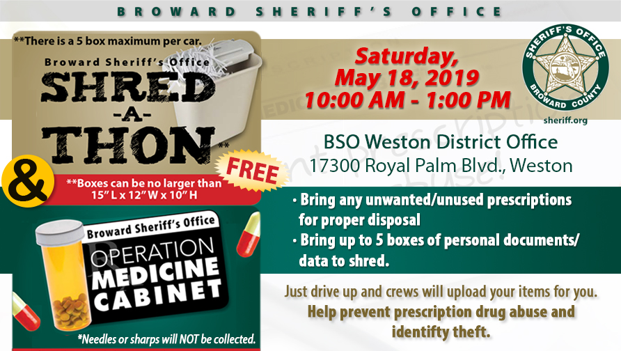 BSO Shred-A-Thon & Operation Medicine Cabinent in Weston Saturday, May 18 2019, from 10 a.m. until 1 p.m.