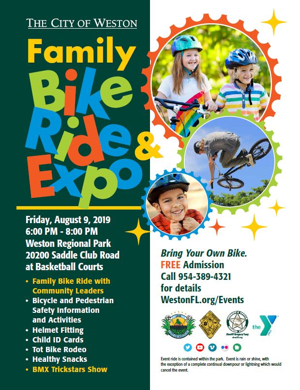 Family Bike Ride and Expo | Friday, August 9, 2019, from 6 p.m. until 8 p.m. at Weston Regional Park.