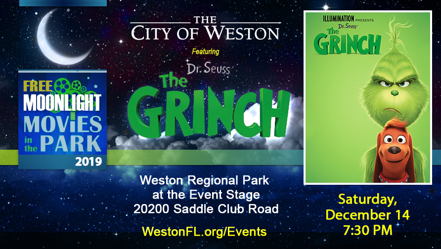 Moonlight Movie in the Park: The Grinch (2018) Saturday, December 14th at 7:30 p.m. at Weston Regional Park
