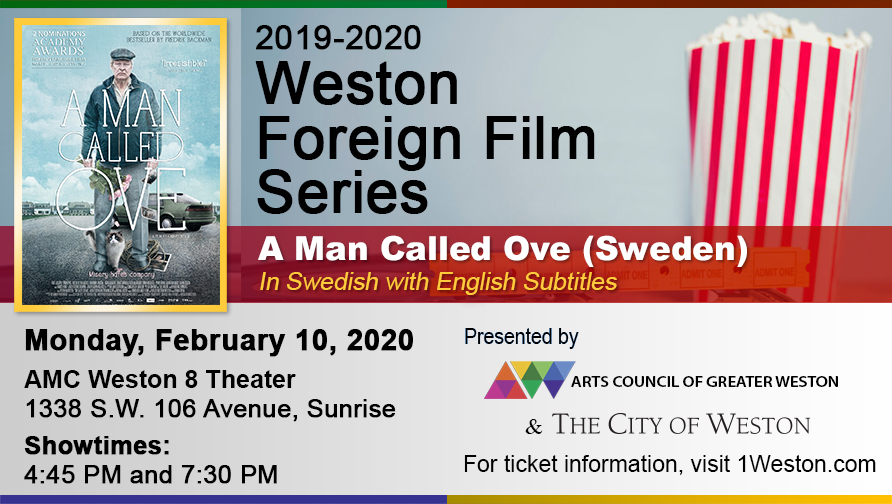 "City of Weston Flyer for Weston Foreign Film of movie ""A Man Called Ove"" with the poster, time and place of the event"